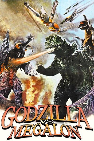 Godzilla Vs. Megalon: (Dub) Godzilla Vs. Megalon